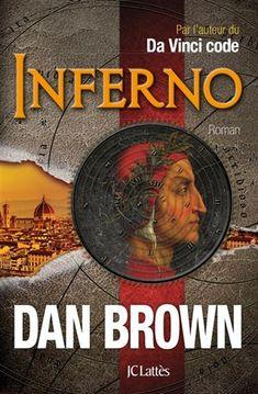 Inferno par BROWN, DAN  #livres #romans #frenchbooks #librairies #coupsdecoeur