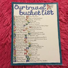 Our travel bucket list for the boyfriend/husband smashbook/scrapbook I'm making Devin ❤️ we've already been to a few of these places together. Hopefully we'll accomplish more soon