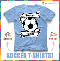 Soccer t-shirt idea for your team! Use templates, upload your design, or create your own easily at www.rushordertees.com