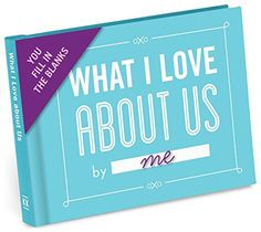 What I Love About Us Journal. Fill in your love messages in this keepsake booklet and give it to your boyfriend or husband. (Valentines Day gifts for him)