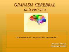 Gimnasia Cerebral by chriz_bitch24 via slideshare