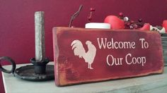 """Grungy Welcome To Our Coop Distressed Primitive Wood Sign 4-3/4""""x12"""" Home #UniquePrimtiques #RusticPrimitive"""