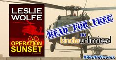 Amazon Prime Member? Kindle Unlimited? Read for #FREE Leslie Wolfe's OPERATION SUNSET #yes #iwantitall #bbclivesession #LosAngeles #LeslieWolfe #nuclearwar #books #Portland #LW #radioactive #armageddon #thrillerbooks #AlexHoffmann #amazinggirl #inspirationals #WolfeNovels #TheGhostPattern #easyreads #Virginia #spy #newsnight #NEST #executiveorder #statement #mysterybooks #travel #vision