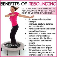 to exercise. Rebounding is great exercise! mini trampoline 10 minutes of rebounding is effective as 25 minutes of joggingFun way to exercise. Rebounding is great exercise! mini trampoline 10 minutes of rebounding is effective as 25 minutes of jogging Health Benefits, Health Tips, Health And Wellness, Health Fitness, Paleo Fitness, Health Care, Trampolines, Mini Trampoline Workout, Rebounder Trampoline