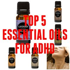 Top 5 Essential Oils for ADHD – Why You Shouldn't Skip Aromatherapy Edens Garden Essential Oils, Essential Oils For Add, Essential Oil Uses, Doterra Essential Oils, Young Living Essential Oils, Essential Oil Diffuser, Adhd Oils, Easential Oils, Essential Oils