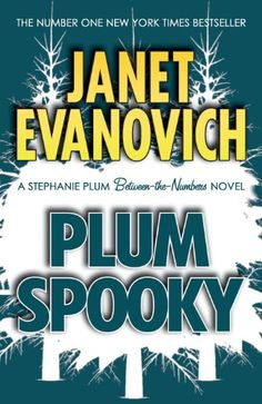 Plum Spooky (Stephanie Plum Between-the-Numbers Novels, book 4) by Janet Evanovich