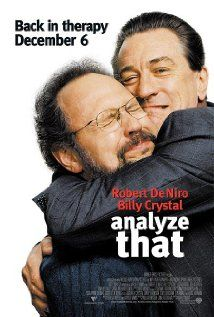 Analyze That:  Mobster Paul Vitti is released into Dr. Ben Sobol's care, where only more chaos ensues.  (2002)