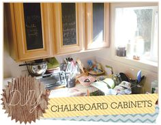chalkboard cabinets using chalkboard contact paper! love that i could feasibly do this in a rental.