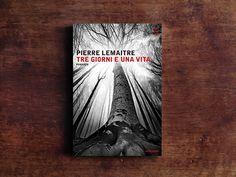 """In """"Tre giorni e una vita"""", romanzo appena edito da @librimondadori, Pierre Lemaitre esplora la menzogna. Ce ne parla Enrico Macioci (senza risparmiare dettagli). #Libri"""