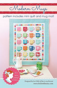 Modern Mugs Quilt Pattern Lori Holt of Bee in my Bonnet #ISE-604 | Fat Quarter Shop