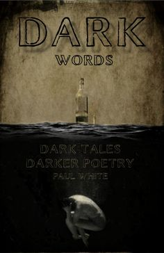 Judge Cover Contest Dark Words by its cover and find a great story. Leave your vote now! S Stories, Great Stories, Short Stories, Dark Words, Short Words, Dark Poetry, Saddest Songs, Poetry Books, Book Publishing