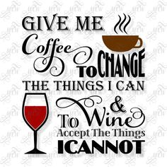 Give Me Coffee To Change The Things I Can ART by MyCasualWhimsy