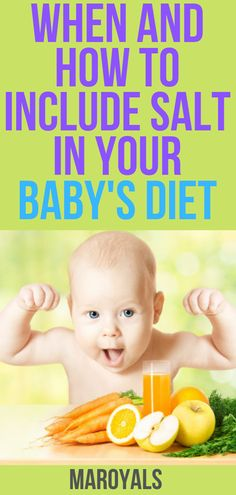 Parenting tips and advice when and how to include salt in yo New Parent Advice, Mom Advice, Parenting Advice, Travelling While Pregnant, Thing 1, Natural Parenting, Mom And Baby, Baby Food Recipes, Breastfeeding