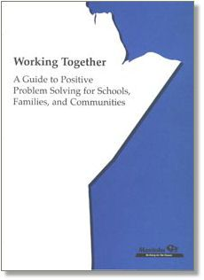 Working Together: A Guide to Positive Problem Solving for Schools, Families, and Communities Inclusive Education, Working Together, Problem Solving, Positivity, Community, Student, Schools, Families, School