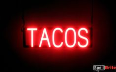 TACOS Sign | SpellBrite LED - better than Neon