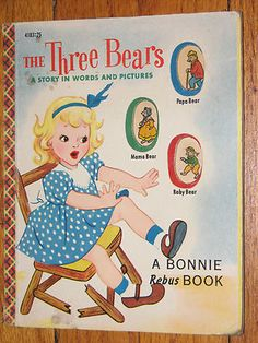 The Three Bears A Story in Words and Pictures A Bonnie Rebus Book 1953 Rebus Books, 3 Bears, Daycare Ideas, Stories For Kids, Paint By Number, Childrens Books, Third, Family Guy, Words