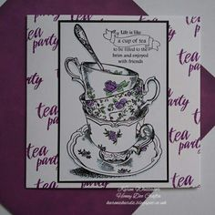 Evening everyone xx I'd like to share a couple of samples I made using the very gorgeous Time For Tea and Tea stamp sets Available fro. Honey Doo Crafts, Birthday Cup, Birthday Cards For Women, Life Is Like, Scrapbooks, Cardmaking, Tea Cups, Stamp Sets, Creative