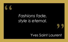 fashion quotes | Tumblr Find your style for less (much) at www.stylishlyfrugal.com!