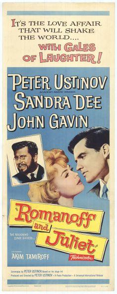 Romanoff and Juliet (1961)Stars: Peter Ustinov, Sandra Dee, John Gavin, Akim Tamiroff ~  Director: Peter Ustinov