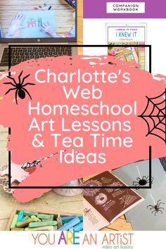 Charlotte's Web Homeschool Art Lessons & Tea Time Ideas Create An Animal, Spider Art, Charlotte's Web, Multiplication For Kids, Lasting Memories, Unit Studies, Travel Activities, Read Aloud, Writing Prompts