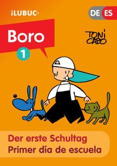 """""""Der erste Schultag"""" #Comicstrip mit #Boro, Moro und Doro, bei Toni Cabo. Zweisprachige Ausgabe: Deutsch/Español. #EPUB3 Fixed Layout. http://www.kobobooks.com/search/search.html?q=9788493996635"""
