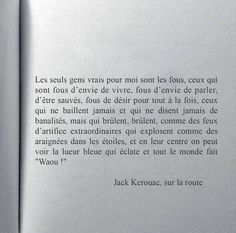 Jack Kerouac - 2 CitationsYou can find Jack kerouac and more on our website. Ptsd Quotes, New Quotes, Poetry Quotes, Famous Quotes, Love Quotes, Motivational Quotes, Funny Quotes, Inspirational Quotes, Famous Art