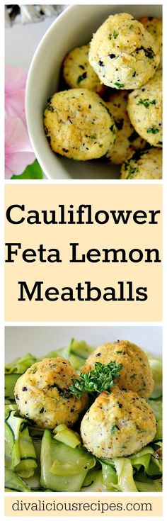 Cauliflower meatballs that are flavoured with Feta cheese and lemon. This is an easy vegetarian meatballs recipe with the taste of summer. Recipe: http://divaliciousrecipes.com/2017/01/29/cauliflower-feta-lemon-meatballs/