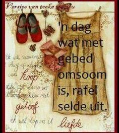 Gebed... Scripture Verses, Bible Quotes, Qoutes, Teach Me To Pray, Lekker Dag, Afrikaanse Quotes, Goeie More, Some People Say, Strong Quotes
