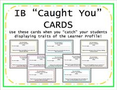 "Use these ""Caught You"" cards in your classroom to celebrate when attributes of the Learner Profile are being shown within your students! These are directly linked to the IB Learner Profile but can also be used in a traditional, non-IB classroom! ***ADDITIONAL (UPDATED) LOOK OFFERED IN THIS PURCHASE*** Students feel very excited to receive a ""caught you"" card!"