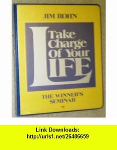 Take Charge of Your Life (9789992471821) Jim Rohn , ISBN-10: 9992471824  , ISBN-13: 978-9992471821 ,  , tutorials , pdf , ebook , torrent , downloads , rapidshare , filesonic , hotfile , megaupload , fileserve