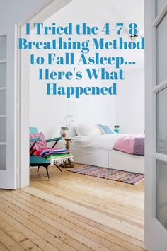 I Tried the 4-7-8 Breathing Method to Fall Asleep...Here's What Happened | Apartment Therapy