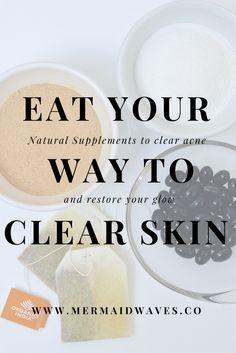 Natural Foods and Supplements for Healthy Skin | Best Skin Ever | Get Rid of Acne | Foods for Clear Skin | Natural Acne Remedies | Home Remedies for Acne | Fight Inflammation | Natural Skincare | Beauty Blogger
