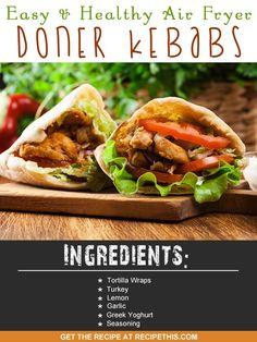 Easy & Healthy Air Fryer Doner Kebabs via @recipethis