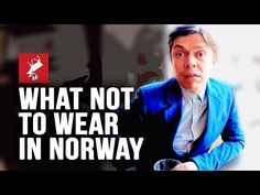 Dress code in Norway is not what you think :)