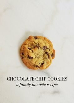 Family Favorite Chocolate Chip Cookies
