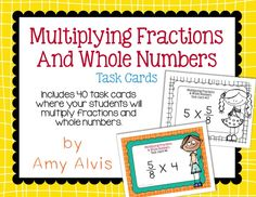 Fraction Task Cards Multiplying Fractions and Whole Numbers Multiplying Fractions, Math Task Cards, 5th Grade Math, Percents, 5th Grades, Cover Pages, Teaching Ideas, Numbers, Student