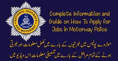 Some days ago I placed an article regarding Jobs in Motorway Police in that article I informed that National Highways and Motorways Police is going to engage approx 3000 officers in National Highways