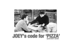 How to suggest pizza while someone is on the phone. | Community Post: Joey Tribbiani's 35 Greatest Food Moments
