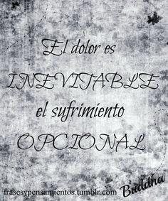 El #dolor es inevitable. El #sufrimiento es opcional. #Dios