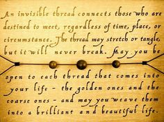 An invisible thread...