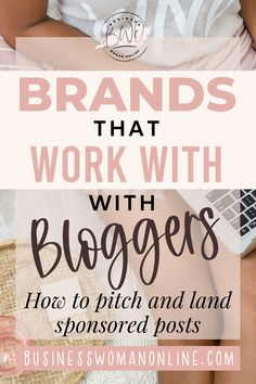 Brands that work with small bloggers and small influencers. Brands that sponsor so you can write paid posts. Brand Collaboration   Brand Sponsorship   Brands That Sponsor   Brands That Work With Bloggers   How to Find Brands to Work With