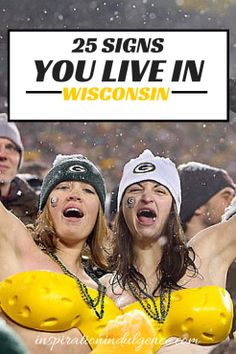 25 Signs You Live in Wisconsin | Inspiration Indulgence
