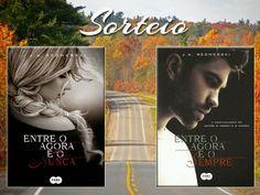 No Sempre Romântica #Sorteio: Entre o Agora e o Nunca + Entre o Agora e...