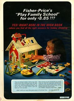 Fisher Price Play Family School in Sears Christmas Wish Book Catalog, 1971, by Wishbook, via Flickr.  I had this but don't think I got it until Christmas 1972.