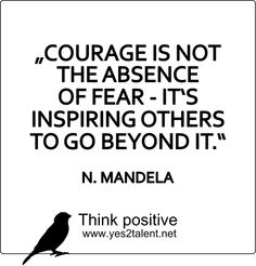 COURAGE IS NOT THE ABSENCE OF FEAR - IT'S INSPIRING OTHERS TO GO BEYOND IT. - Nelson #Mandela #nelsonmandela #thankyoumandela #freedom #nelsonmandelarip #courage #inspiring #motivation #inspiration #leader #teacher #idol #weekend #muse #lifestyle #work #live #live #laugh #smile #think #positive #thinkahead #thinkpositive