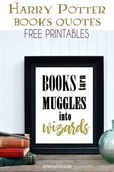 K Rowling Book Quote Printables - Harry Potter Printable Free Printable Art, Printable Quotes, Free Printables, Printable Invitations, Harry Potter Book Quotes, Harry Potter Printables, Reading Quotes, Quotes For Kids, Heat Transfer Vinyl