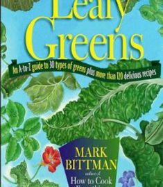 Leafy Greens: An A-To-Z Guide To 30 Types Of Greens Plus More Than 120 Delicious Recipes PDF