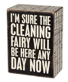 Another great find on #zulily! 'Cleaning Fairy' Box Sign #zulilyfinds