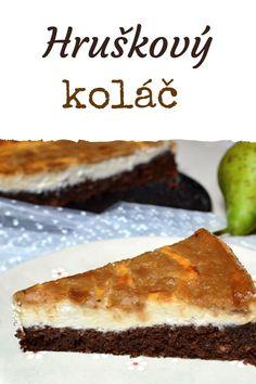 Sváteční koláč s hruškovým krémem » MlsnáVařečka.cz Dessert Recipes, Desserts, Tailgate Desserts, Deserts, Postres, Dessert, Desert Recipes, Pastries Recipes, Plated Desserts