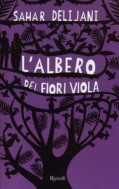 Prezzi e Sconti: #L' albero dei fiori viola New  ad Euro 8.10 in #Rizzoli #Libri